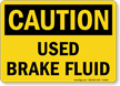Used Brake Fluid Caution Sign