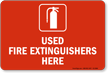 Used Fire Extinguishers Here Fire Extinguisher Sign