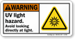 UV Light Hazard ANSI Warning Sign