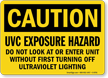 UVC Exposure Hazard Caution Sign