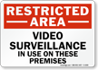 Restricted Area Video Surveillance in Use Sign
