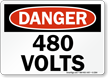 Danger 480 Volts Sign