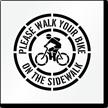 Walk Your Bike on Sidewalk Pavement Stencil