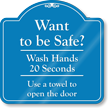 Want To Be Safe ShowCase Wall Sign