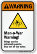 Man-o-War Warning! Stings can be painful Sign