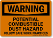 Warning Combustible Dust Hazard Sign