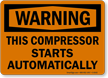 Compressor Starts Automatically Sign