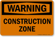 Warning Construction Zone Sign