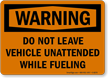 Warning Dont Leave Vehicle Sign