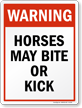 Warning Horse May Bite Or Kick Safety Sign