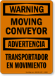 Warning Moving Conveyor Bilingual Sign