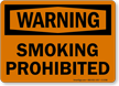 Warning Smoking Prohibited