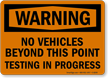 Warning No Vehicles Sign