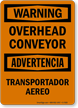 Overhead Conveyor Bilingual Sign