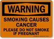 Warning Smoking Causes Cancer Sign