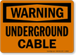 Warning Underground Cable Sign