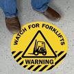 Warning Watch For Forklifts