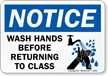 Wash Hands Before Returning To Class Sign