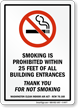 SMOKING IS PROHIBITED WITHIN 25 FEET Sign