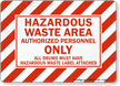 Hazardous Waste Area Authorized Personnel Sign