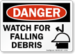 Danger Watch For Falling Debris Sign