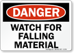 Danger Watch Falling Material Sign