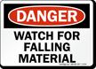 Danger Watch Falling Material Sign