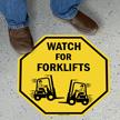 Watch For Forklifts SlipSafe Floor Sign