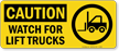 OSHA Forklift Caution Sign