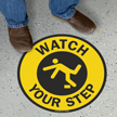 Circular Watch Your Step Anti-Skid Vinyl Floor Sign