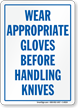 Wear Appropriate Gloves Before Handling Knives Sign