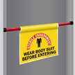 Wear Body Suit Door Barricade Sign