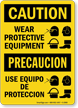 Bilingual Caution Wear Protective Equipment Sign