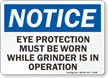 Wear Eye Protection Grinder Sign