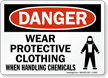Wear Protective Clothing When Handling Chemicals Sign