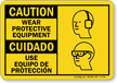 Bilingual PPE Caution Sign