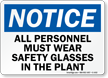 Notice All Must Wear Safety Glasses Sign