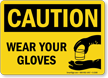 Caution: Wear Your Gloves (with graphic)