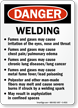 Danger Welding Fumes Gases Irritation Eyes Sign