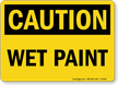 Wet Paint OSHA Caution Sign