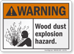 Wood Dust Explosion Hazard ANSI Warning Sign