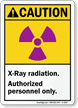 Caution (ANSI) X-Ray Radiation Authorized Sign