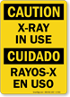 X-Ray In Use Bilingual Sign