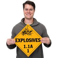 Class 1.1A Explosives Placards Placards