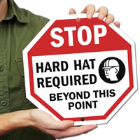 STOP: Hard hat required beyond this point Signs