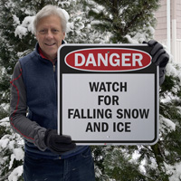 Watch for falling snow and ice danger sign