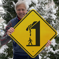 Watch out for falling snow sign