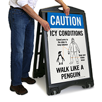 Icy Conditions, Walk Like A Penguin Sign
