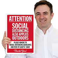 Attention Social Distancing Applies Outdoors Social Distancing Sign