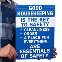 Good Housekeeping Is Key To Safety Signs